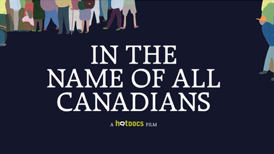 Image from In The Name of All Canadians