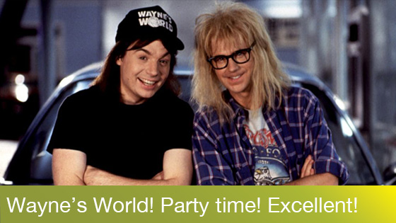 Image from Wayne's World Quote-Along